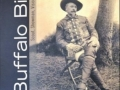 Buffalo Bill Scout, Showman, Visionary